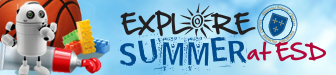Explore Summer Camps at ESD!