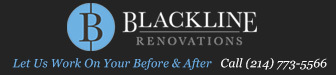 Blackline Renovations 214 773-5566