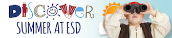 Discover Summer at ESD
